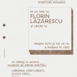 28.11 – La un ceai cu FLORIN LĂZĂRESCU şi cărţile lui
