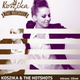 28.11 – Concert Koszika & The HotShots in La Cizmarie