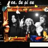 26.11 – Piesa de teatru EA, TU si EU la Teatrul Puck