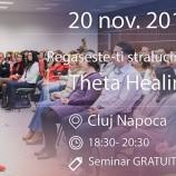 20.11 – Seminarul gratuit Regaseste-ti stralucirea cu ThetaHealing