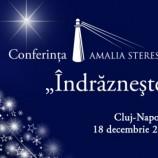 """Conferința Amalia Sterescu """"Îndrăznește"""""""