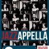 19.12 – Jazzappella în concert la Atelier Cafe