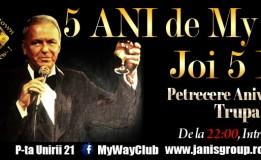 """5.12 Distrați-vă """"your way"""" în """"My Way"""". Clubul al cărui """"patron"""" e Frank Sinatra împlinește 5 ani"""