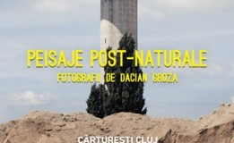 16.01 – 27.02  Expoziție de fotografii: Dacian Groza, peisaje post-naturale