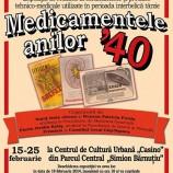 """18 – 25.02 Expoziţie inedită: """"Medicamentele anilor '40"""""""