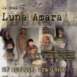 26.04 Luna Amara lanseaza noul album la Cluj