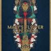 03.09 Mary's Flower Superhead