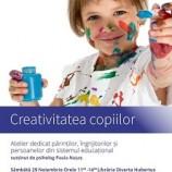 "29.11 Atelier ""Creativitatea copiilor"""