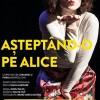 19.12 Așteptând-o pe Alice