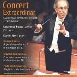 16.01 Concert Extraordinar – dirijor Lawrence Foster (S.U.A.)