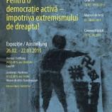26.02-22.03 Pentru o democraţie activă – împotriva extremismului de dreapta!