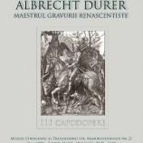 26.03-07.06 Albrecht Durer – Maestrul Gravurii Renascentiste
