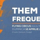 12.04 Concert: THEM FREQUENCIES