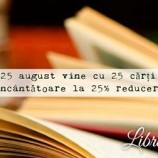 25.08 Reducere de 25% la 25 cărți încântătoare