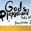 30.08 God's Playground