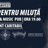 05.12 Concert Caritabil – Impreună pentru Miluță