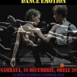 19.12 Spectacol: DANCE EMOTION