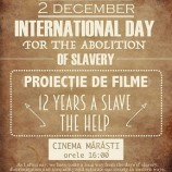 02.12 International Day for the Abolition of Slavery