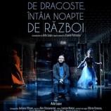 12.01 Piesa de teatru: ULTIMA NOAPTE DE DRAGOSTE, ÎNTÂIA NOAPTE DE RĂZBOI