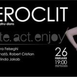 26.02 Spectacol de teatru-dans: Eteroclit