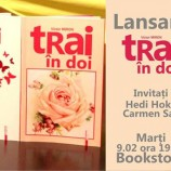 09.02 Lansare de carte: tRai în doi