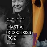 04.03 Party: Nastia / K!D Chriss / RQZ