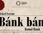 16.06 Specatcol de opera: Banul Bánk