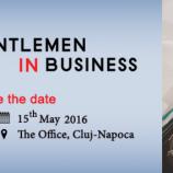 15.05 Conferinta: Gentlemen in Business