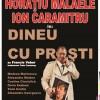 Dineu cu proşti la Teatrul Naţional Cluj-Napoca