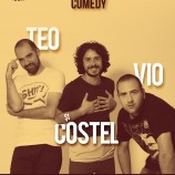 19.06 Stand Up Comedy: Teo, Vio și Costel