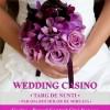 24-26.06 Targ de nunti: Wedding Casino