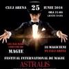 24-25.06 Festivalul Internaţional de Magie Astralis
