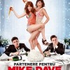 10.07 Film: Mike and Dave Need Wedding Dates