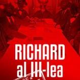 22.09 Piesa de teatru: RICHARD AL III-LEA SE INTERZICE