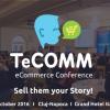 25-26.10 Conferinta: TeCOMM eCommerce Conference&Expo