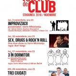 17.11 Teatru de club: TREI ÎN DORMITOR