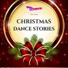 20.12 Christmas DANCE Stories