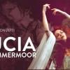 22.01 Spectacol de opera: Lucia di Lammermoor