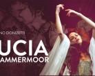 18.03 Spectacol de opera: Lucia di Lammermoor