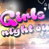 17.01 Party: Girls Night Out