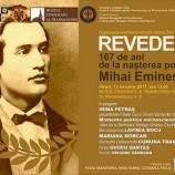 13.01 Revedere – 167 de ani de la naşterea poetului Mihai Eminescu