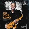 25.02 Concert: Kenny Garrett – Do Your Dance