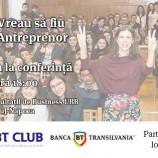 10.05 Conferinta: Vreau să fiu Antreprenor