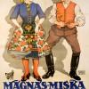 04.06 Spectacol de opera: MÁGNÁS MISKA