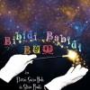25.06 Eveniment pentru copii: Bibidi Babidi Bum