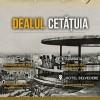 19.08 Re-descoperim Clujul – Dealul Cetățuia