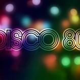23.09 Concert: Discoteca 80