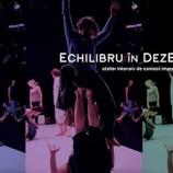 25.10 Atelier: Echilibru in dezEchilibru