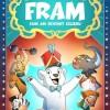 10.02 Eveniment pentru copii: Fram, ursul polar – Cum am devenit celebru