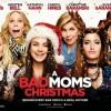 26.11 Film: A Bad Moms Christmas
